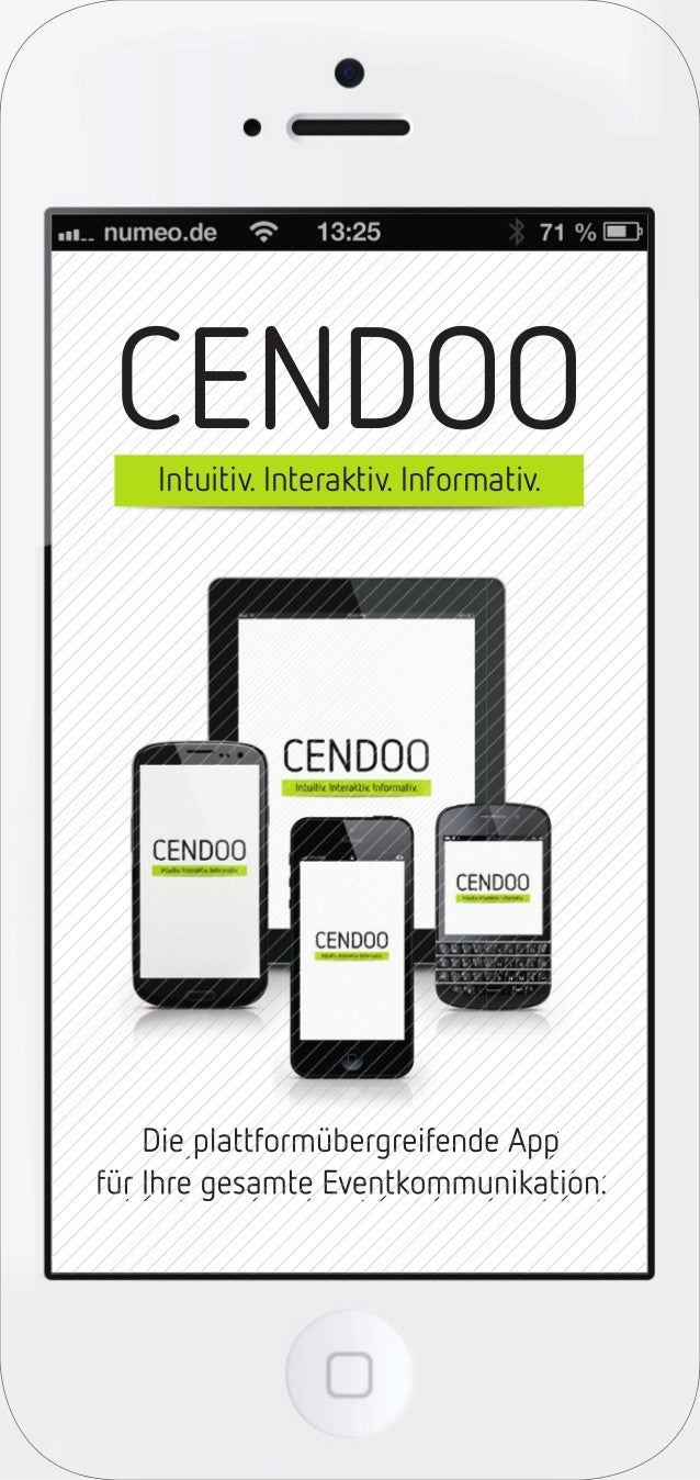 CENDOOIntuitiv. Interaktiv. Informativ.Die plattformübergreifende Appfür Ihre gesamte Eventkommunikation.Die plattformüber...