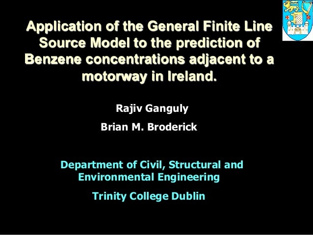 Application of the General Finite Line Source Model to the prediction of Benzene concentrations adjacent to a motorway in ...