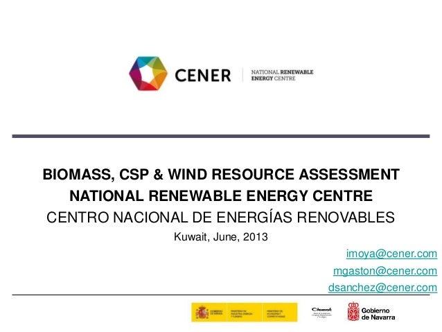Biomass, CSP & Wind Resource Assessment by CENER