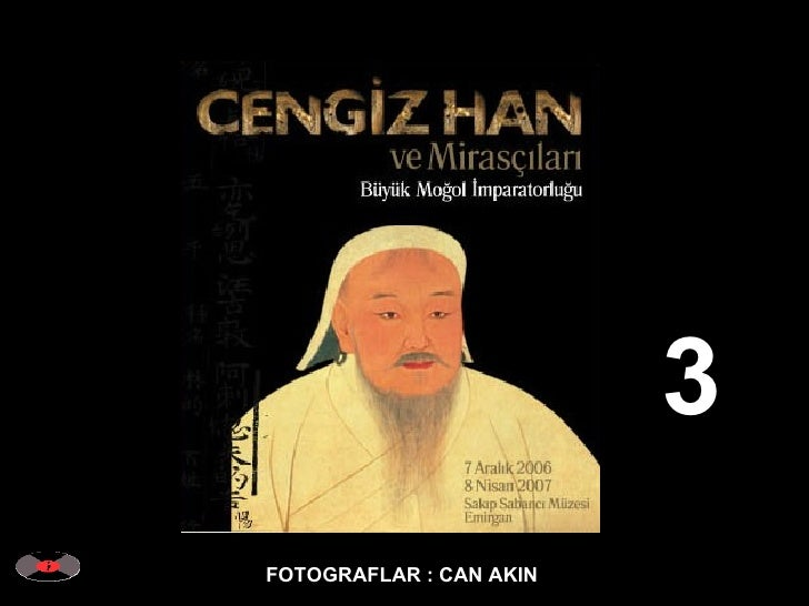 CAN AKIN - Genghis Khan and his Heirs - Mongolian Empire