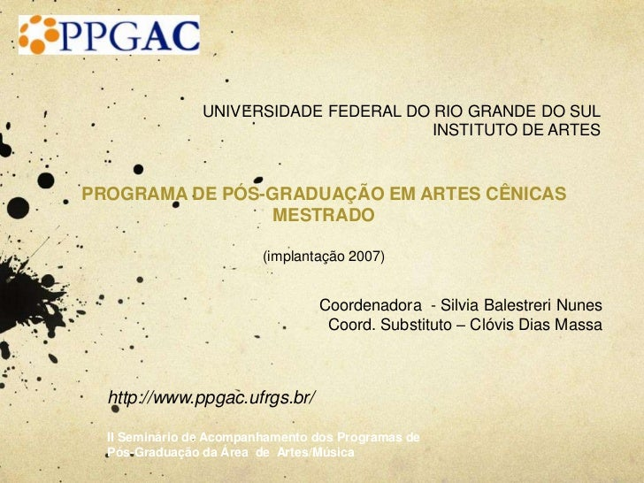 UNIVERSIDADE FEDERAL DO RIO GRANDE DO SUL                                        INSTITUTO DE ARTESPROGRAMA DE PÓS-GRADUAÇ...