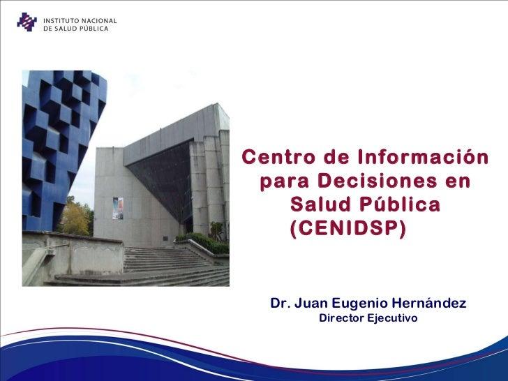 Centro de Información para Decisiones en Salud Pública