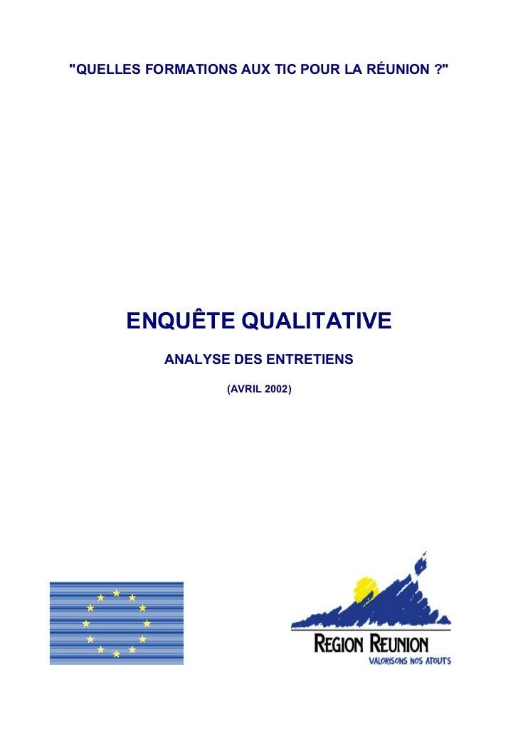Quelles formations aux TIC pour l'ile de la Réunion - Enquête qualitative - Avril 2002