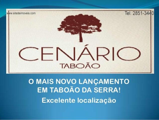 CENÁRIO TABOÃO - LANÇAMENTO EM TABOÃO DA SERRA