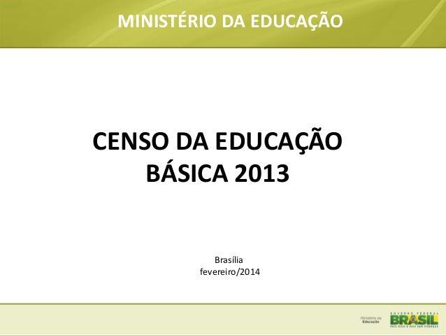 Censo da educacao_basica_fevereiro_2014