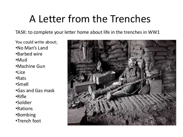 creative writing world war i letter home Life as a soldier  world war one created thousands of casualties from physical wounds,  what were the other creative responses to the war.