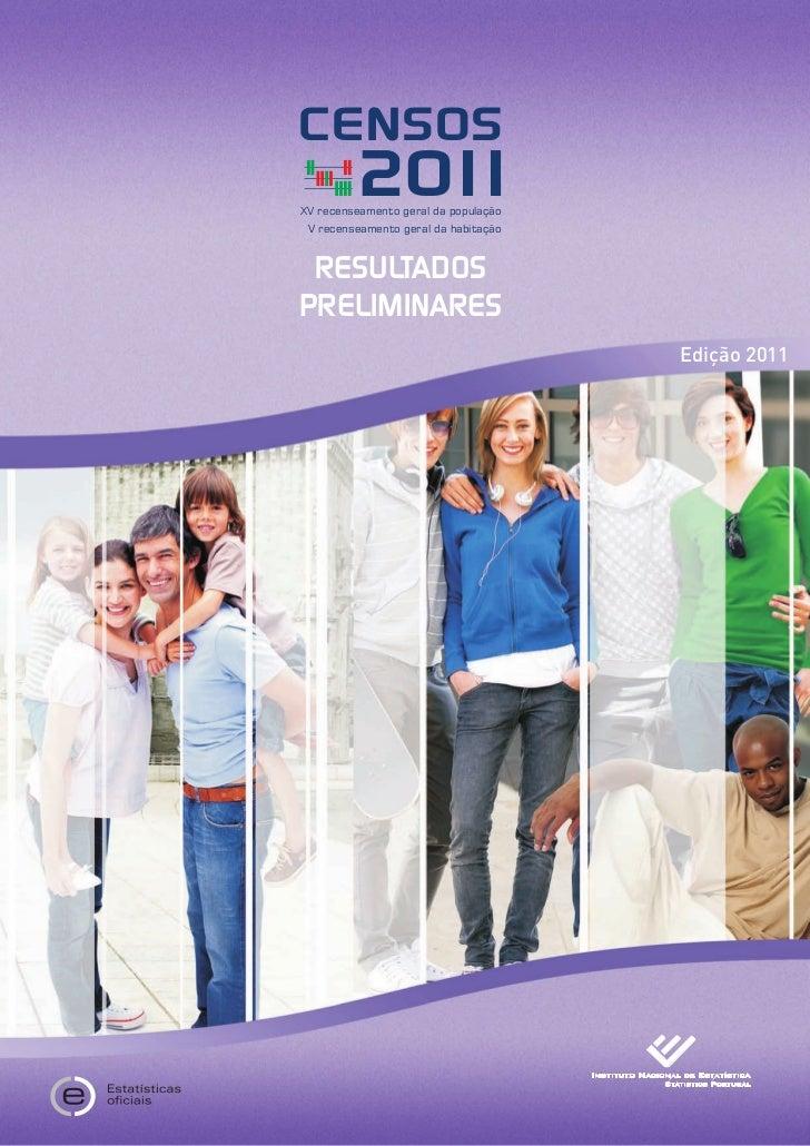 CENSOS         20 1           1XV recenseamento geral da população V recenseamento geral da habitação RESULTADOSPRELIMINAR...