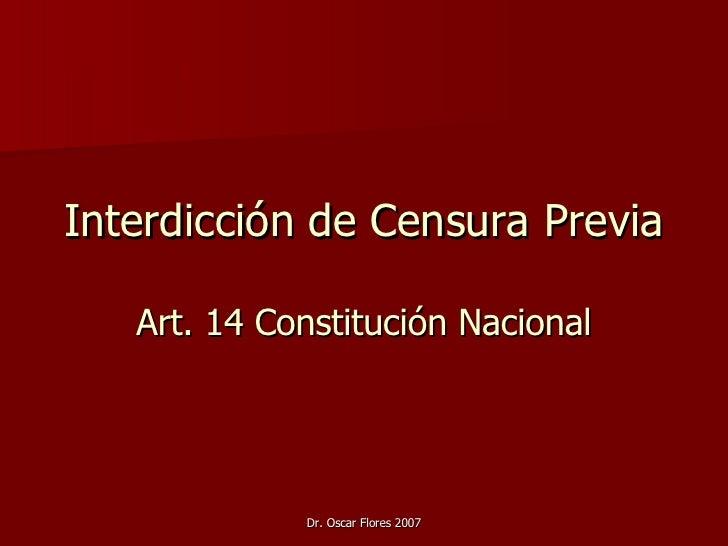 Interdicción de Censura Previa Art. 14 Constitución Nacional