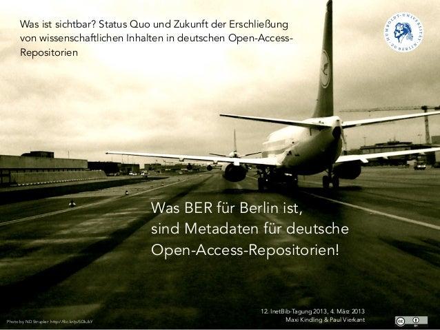Was ist sichtbar? Status Quo und Zukunft der Erschließung      von wissenschaftlichen Inhalten in deutschen Open-Access-  ...