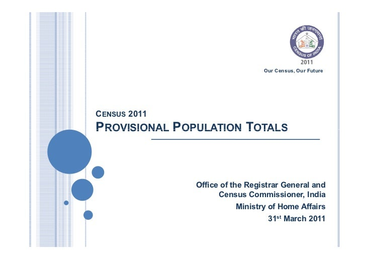 Our Census, Our FutureCENSUS 2011PROVISIONAL POPULATION TOTALS               Office of the Registrar General and          ...
