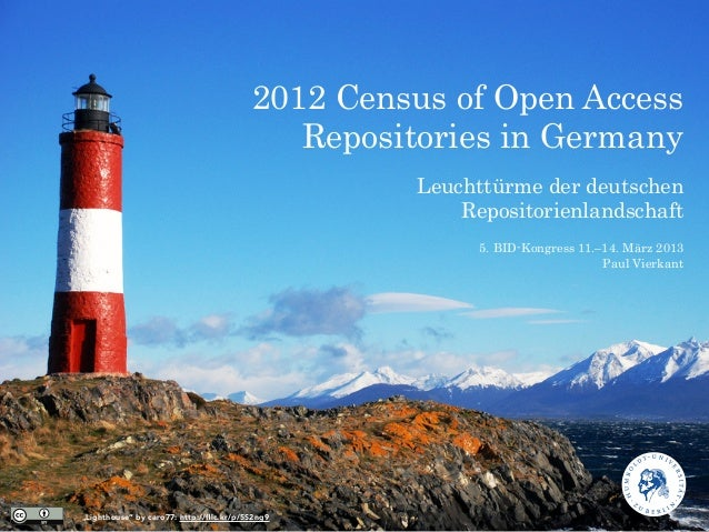 2012 Census of Open Access                                            Repositories in Germany                             ...