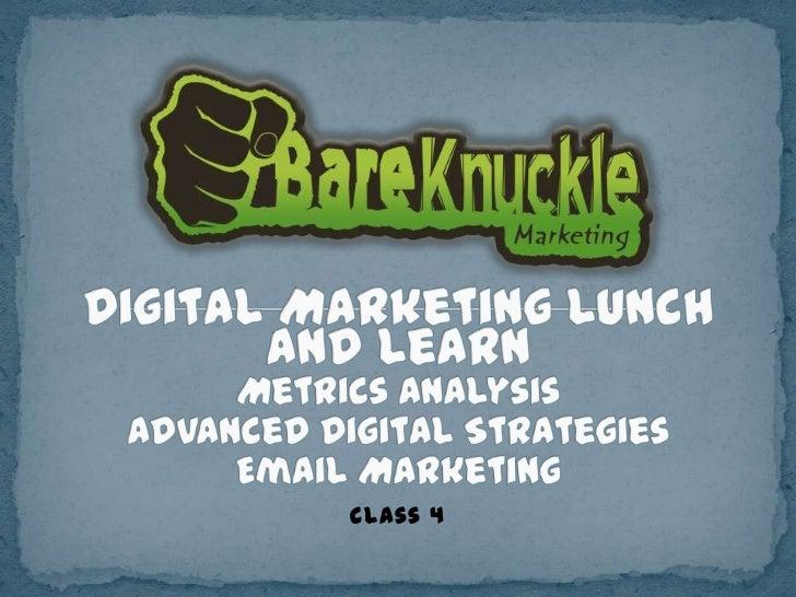 Digital Marketing Workshop: Advanced Digital Strategies, Metrics Analysis, Email Marketing