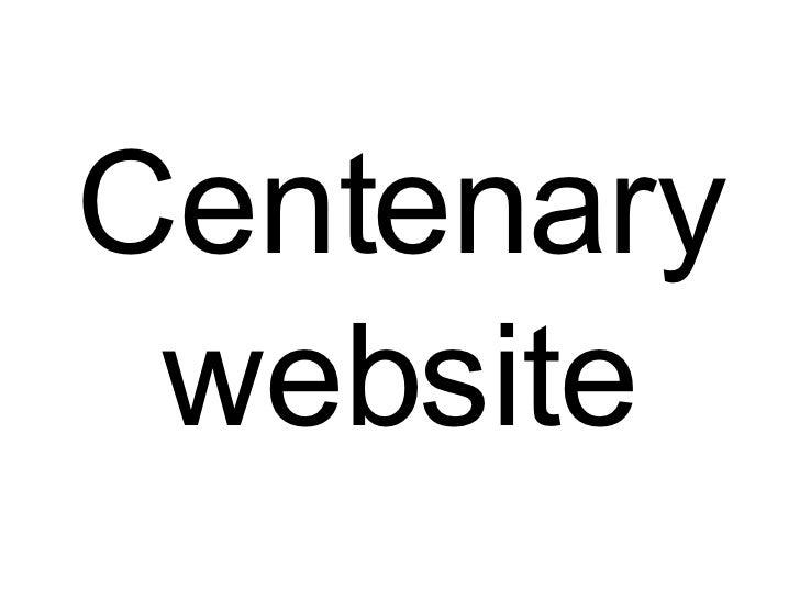 Centenary website