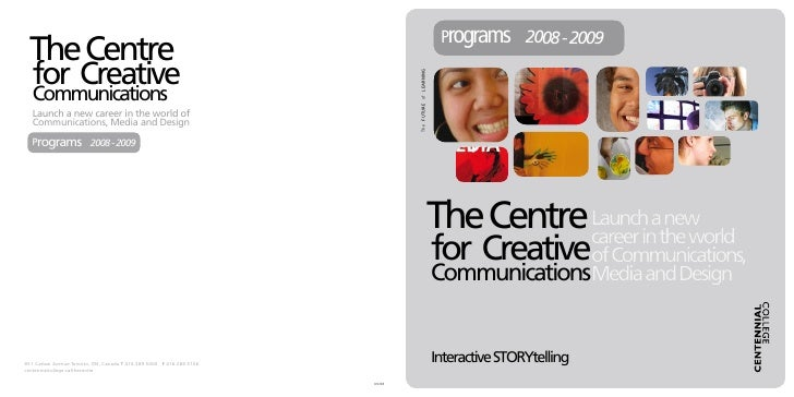 Programs 2008 - 2009  The Centre    for Creative                                                                          ...