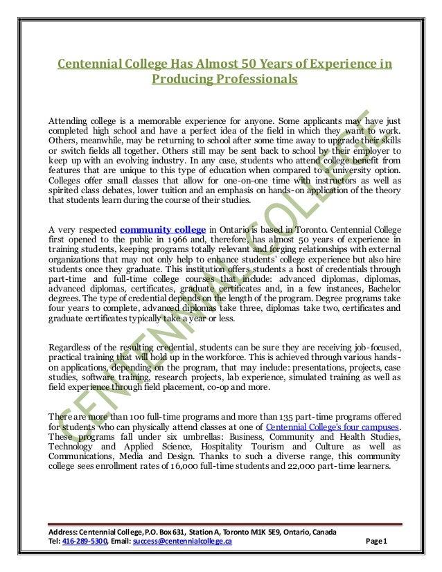 Address:Centennial College,P.O.Box631, Station A, Toronto M1K 5E9, Ontario,Canada Tel: 416-289-5300, Email: success@centen...