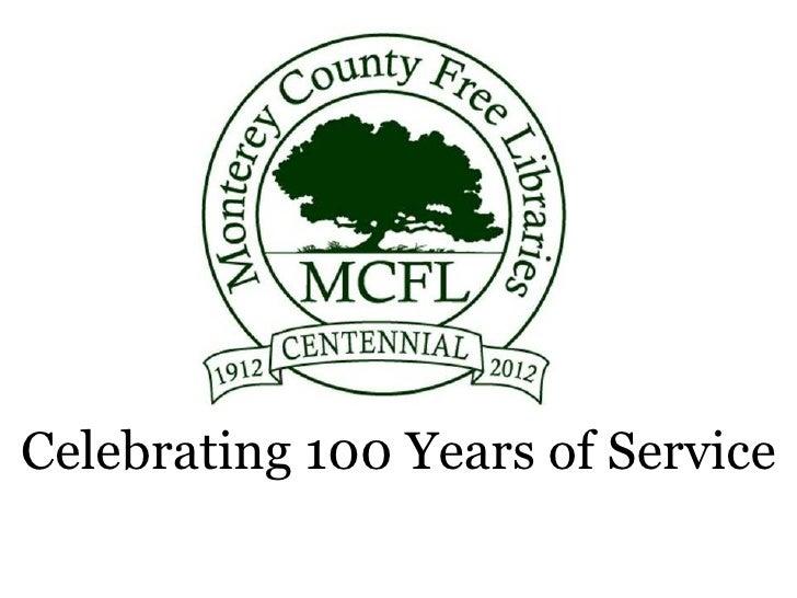 Monterey county free libraries celebrating 100 years of service - Celebrating home designer login ...