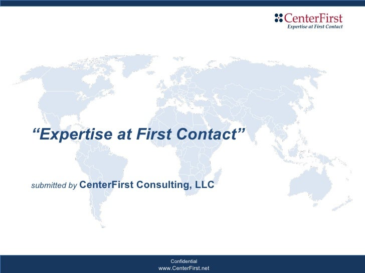 """"""" Expertise at First Contact"""" submitted by  CenterFirst Consulting, LLC"""
