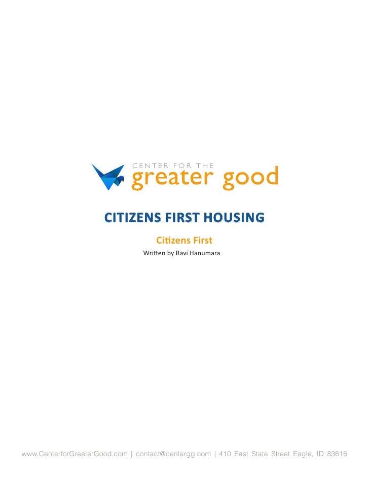 CITIZENS FIRST HOUSING                                     Citizens First                                 Written by Ravi ...