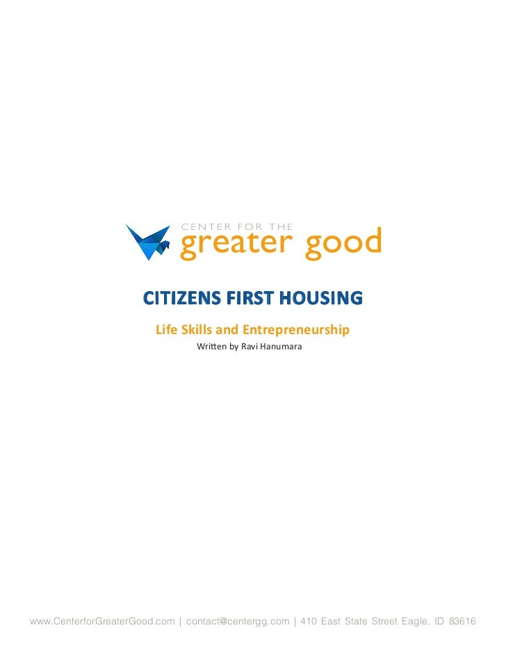 CITIZENS FIRST HOUSING                         Life Skills and Entrepreneurship                                 Written by...