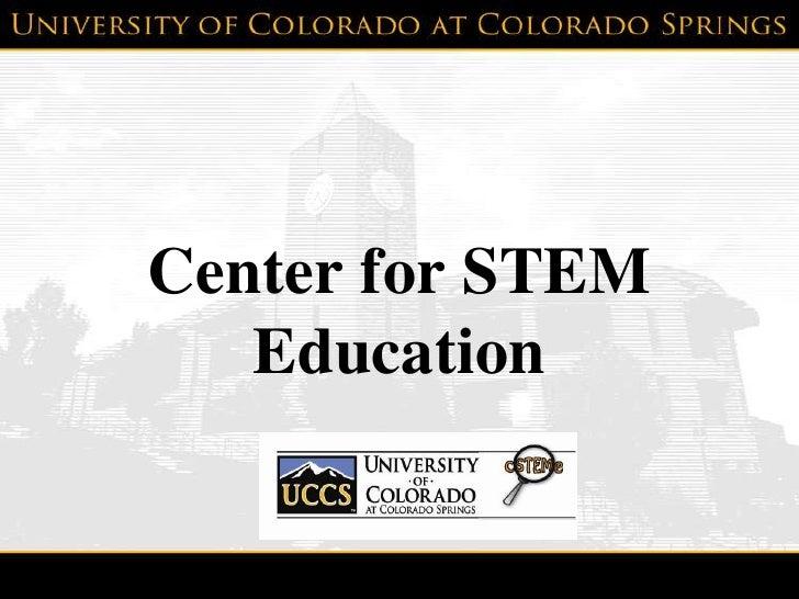 Center for STEMEducation<br />