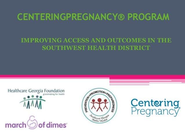 Centering pregnancy program