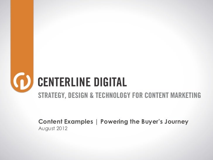 Content Examples   Powering the Buyer's JourneyAugust 2012