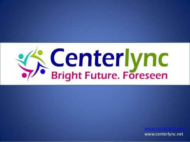 www.centerlync.com www.centerlync.net