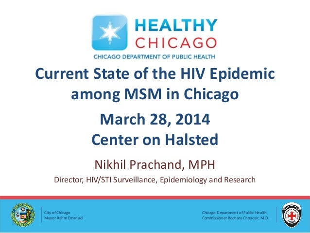 Chicago Department of Public Health Commissioner Bechara Choucair, M.D. City of Chicago Mayor Rahm Emanuel Current State o...
