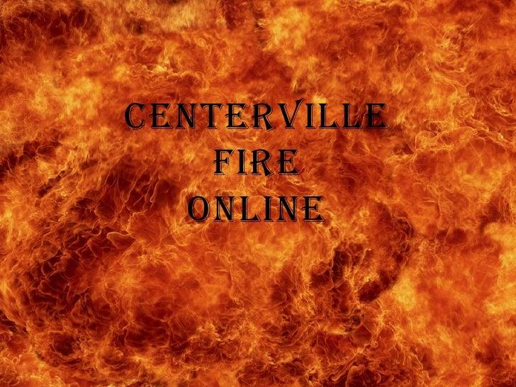 Centerville Fire Online