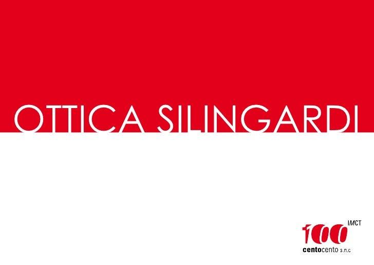 OTTICA SILINGARDI