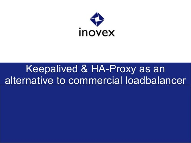 Keepalived & HA-Proxy as an alternative to commercial loadbalancer