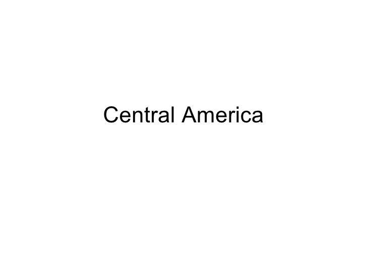 Central American History (brief)