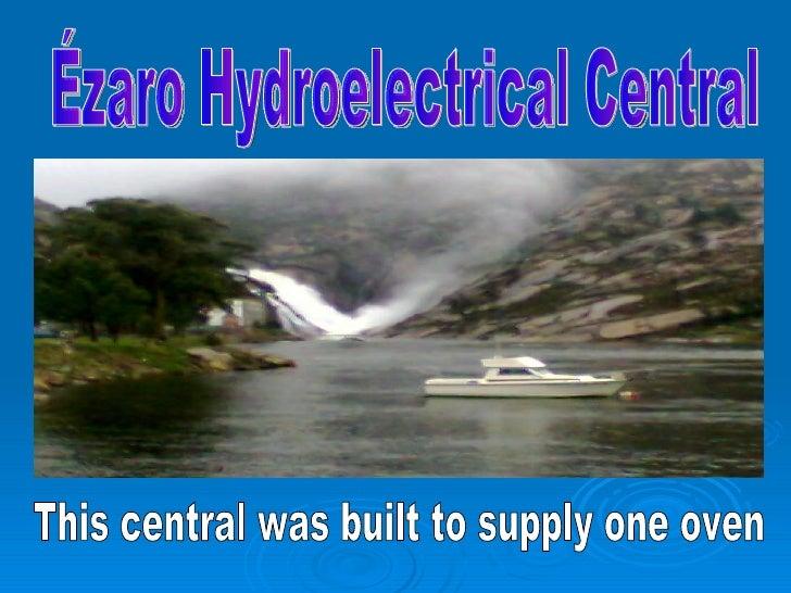 Central Hidroelectrica De Ezaro Barral