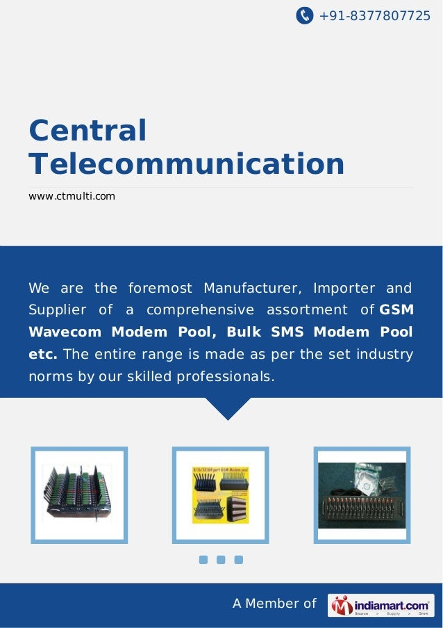 +91-8377807725  Central Telecommunication www.ctmulti.com  We are the foremost Manufacturer, Importer and Supplier of a co...