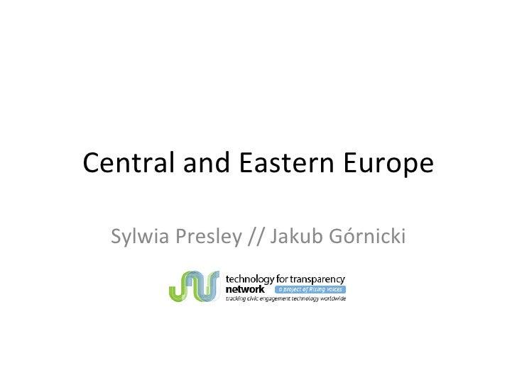 Central and Eastern Europe Sylwia Presley // Jakub Górnicki