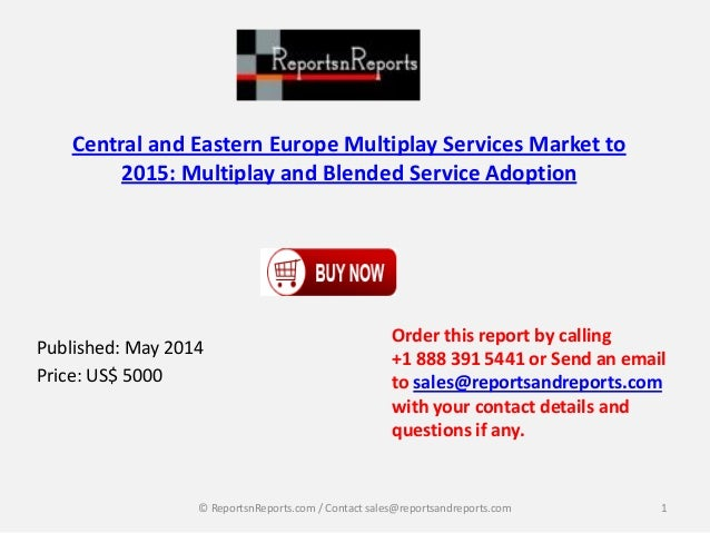 Central and Eastern Europe Multiplay Services Market to 2015: Multiplay and Blended Service Adoption Published: May 2014 P...