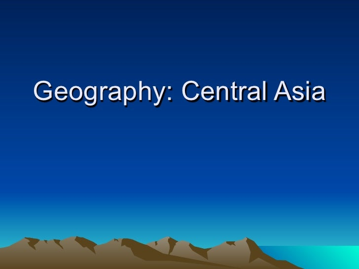 Geography: Central Asia