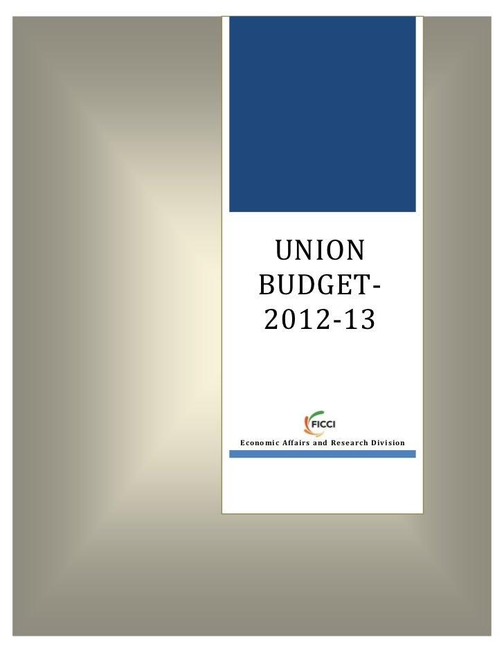 UNION      BUDGET-      2012-13E c o n o m i c A ffa i r s a n d R e se a r c h D i v i si o n