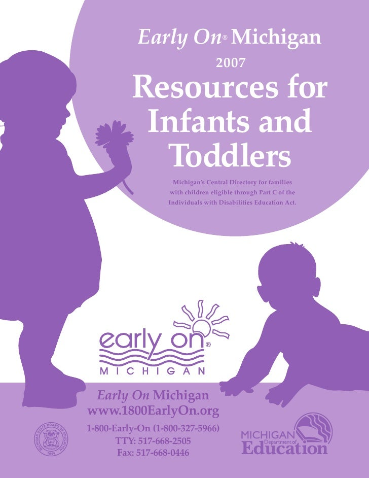 Early On Michigan         ®               Resources for                                    2007               Infants and ...