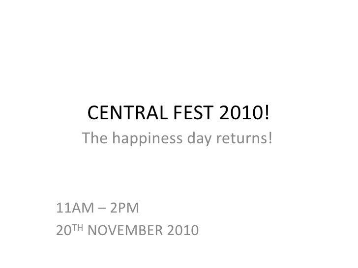 6.4 Central fest 2010!