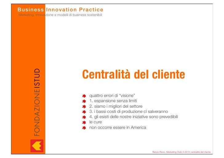 Busines s In n o v a tio n Pr actice Marketing, innovazione e modelli di business sostenibili                             ...