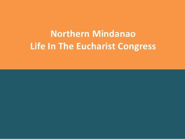 Northern Mindanao Life In The Eucharist Congress