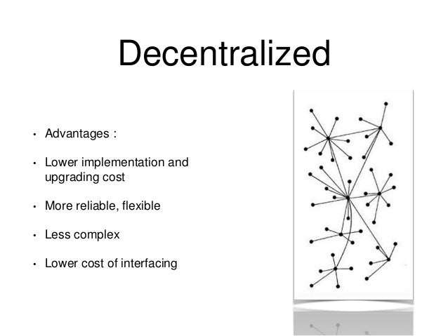 starbucks operates as a centralized versus decentralized One locality can operate a variable-size project which produces  comparison of centralized and decentralized structures in handling externalities.