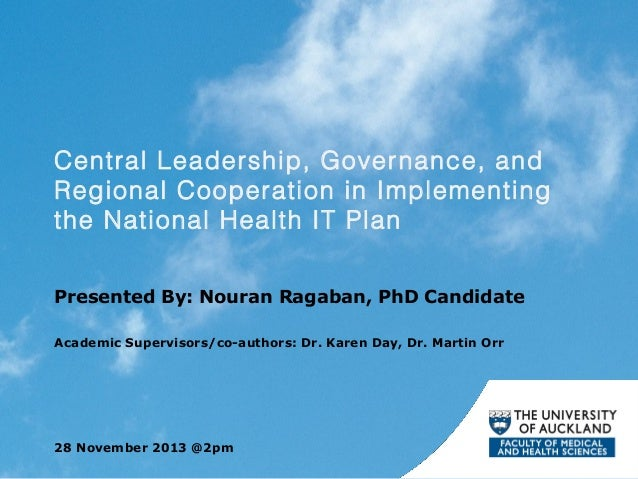 Central Leadership, Gover nance, and Regional Cooperation in Implementing the National Health IT Plan Presented By: Nouran...