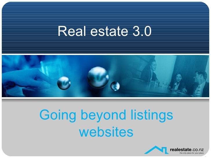 Real estate 3.0 Going beyond listings websites