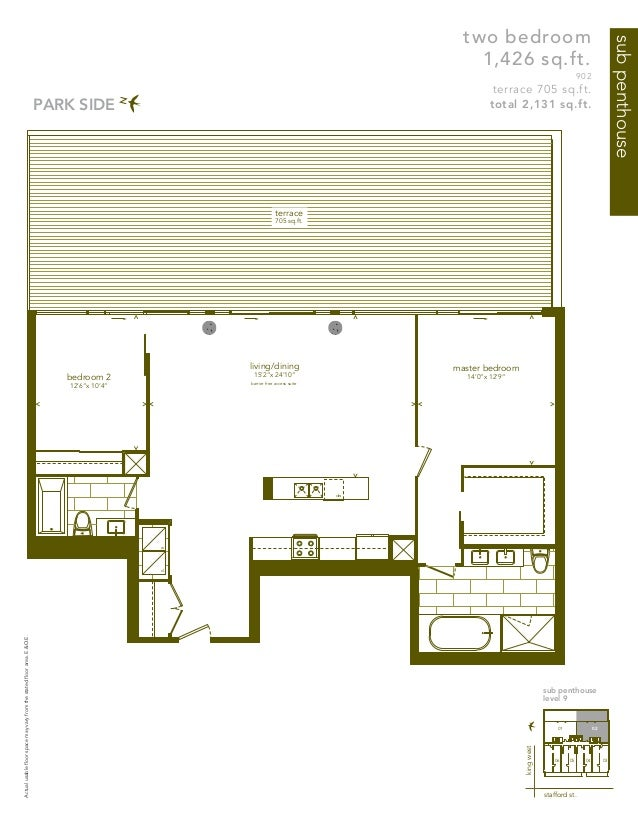 subpenthouse two bedroom 1,426 sq.ft. 902 terrace 705 sq.ft. total 2,131 sq.ft. Actualusablefloorspacemayvaryfromthestated...