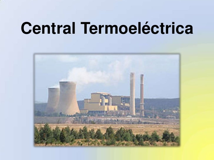 Central Termoelectricas