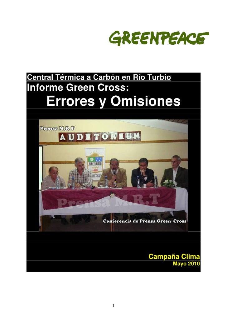 Central Térmica a Carbón en Río Turbio Informe Green Cross:      Errores y Omisiones                                     C...