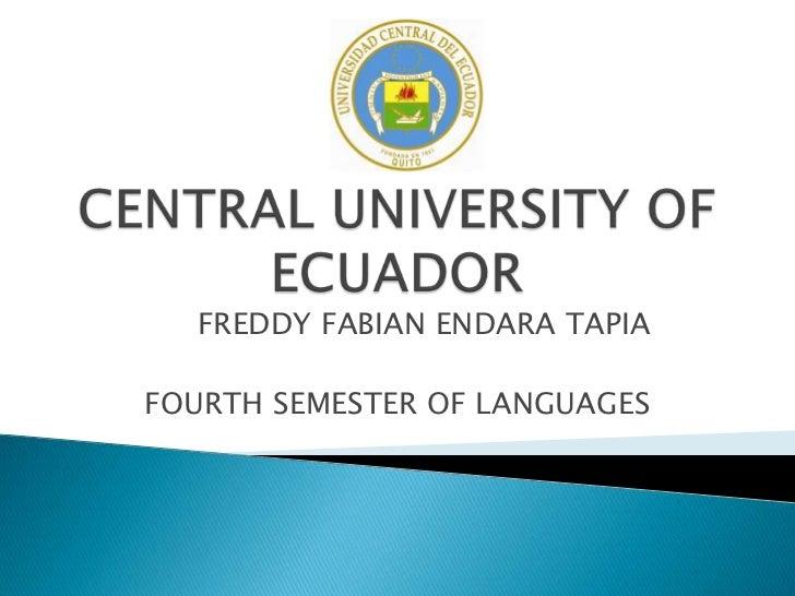 FREDDY FABIAN ENDARA TAPIAFOURTH SEMESTER OF LANGUAGES