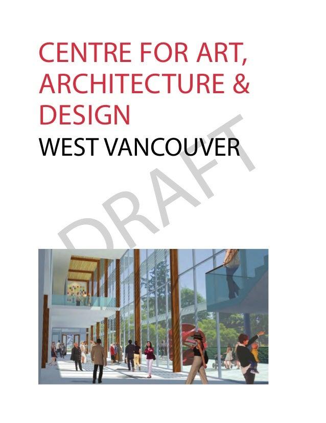 Draft Brief - West Vancouver Centre for Art Architecture Design